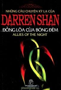Những câu chuyện kỳ lạ của Darren Shan (T8): Đồng lõa của bóng đêm - Darren Shan