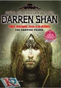 Những câu chuyện kỳ lạ của Darren Shan: Ông hoàng Ma-cà-rồng