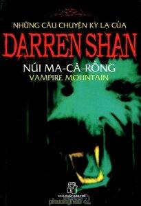 Những câu chuyện kỳ lạ của Darren Shan (T4): Núi Ma cà rồng - Darren Shan
