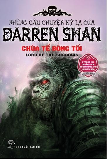 Những câu chuyện kỳ lạ của Darren Shan (T11): Chúa tể bóng tối – Darren Shan