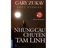 Những câu chuyện tâm linh - Gary Zukav