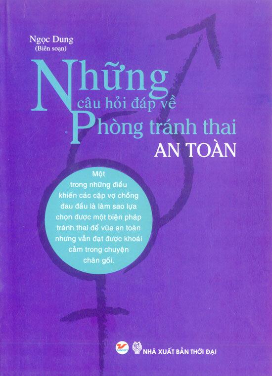 Những Câu Hỏi Đáp Về Phòng Tránh Thai An Toàn
