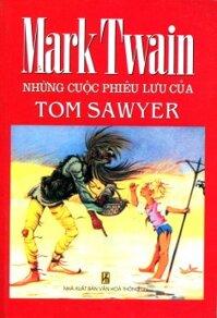 Những cuộc phiêu lưu của Tom Sawyer - Mark Twain