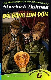 Những Cuộc Phiêu Lưu Kỳ Thú Của Sherlock Homes (Tập 6) - Dải Băng Lốm Đốm