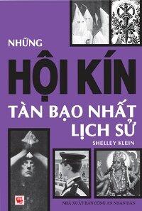 Những hội kín tàn bạo nhất lịch sử - Shelly Klein