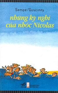 Những kỳ nghỉ của nhóc Nicolas - Sempé & Gosinny