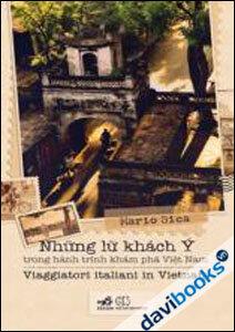Những lữ khách Ý trong hành trình khám phá Việt Nam (Song ngữ Việt - Ý)