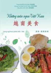 Những món ngon Việt Nam- (SONG NGỮ HOA-VIỆT)