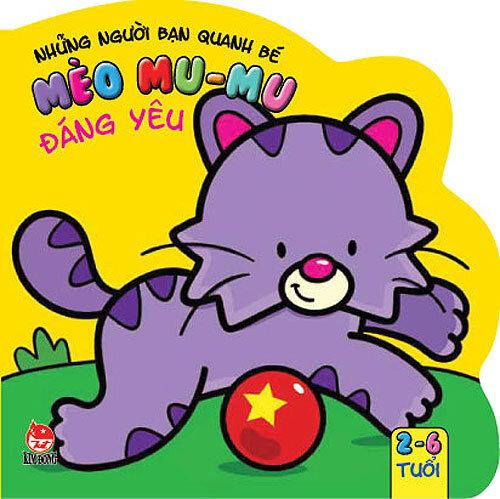 Những người bạn quanh bé - Mèo Mu-mu đáng yêu