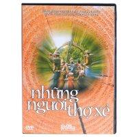 Những Người Thợ Xẻ (DVD)