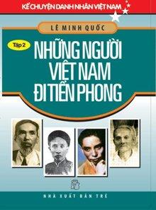 Những Người Việt Nam Đi Tiên Phong (Tập 2)