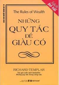 Những quy tắc để giàu có (Bỏ túi) - Richard Templar
