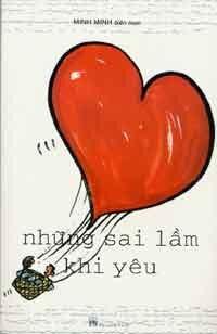 Những sai lầm khi yêu - Minh Minh (biên soạn)