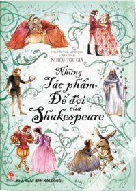 Những Tác Phẩm Để Đời Của Shakespeare