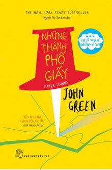 Những thành phố giấy - John Green