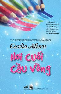 Nơi cuối cầu vồng - Cecelia Ahern