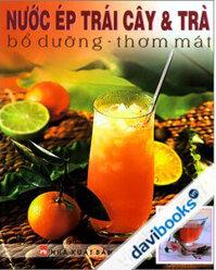Nước ép trái cây & Trà bổ dưỡng - thơm mát - Kim Nguyệt