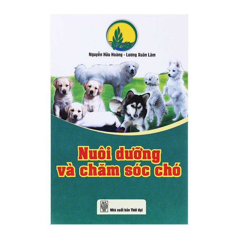 Nuôi Dưỡng Và Chăm Sóc Chó