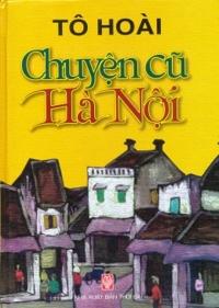 Chuyện cũ Hà Nội - Tô Hoài
