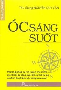 Óc sáng suốt - Thu Giang Nguyễn Duy Cần