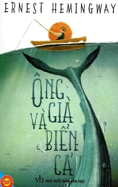 Ông Già Và Biển Cả - Ernest Hemingway