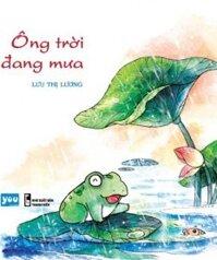 Ông Trời Đang Mưa - Lưu Thị Lương