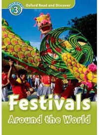 Oxford Read and Discover 3 Festivals Around the World