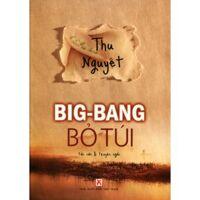 Big bang bỏ túi - Thu Nguyệt