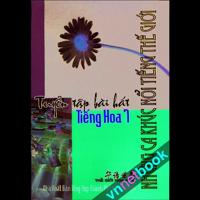 Tuyển Tập Bài Hát Tiếng Hoa (Tập 7)