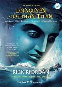 Percy Jackson: Lời nguyền của thần Titan (Phần 3) - Rick Riordan