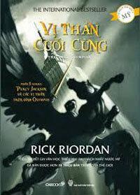 Percy Jackson: Vị thần cuối cùng (Phần 5) - Rick Riordan
