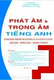 Phát Âm Và Trọng Âm Tiếng Anh
