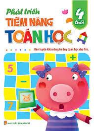 Phát triển tiềm năng Toán học cho trẻ 4 tuổi