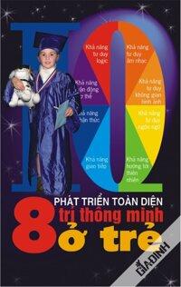 Phát triển toàn diện 8 trí thông minh ở trẻ