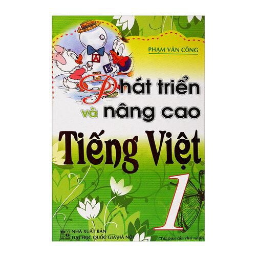 Phát Triển Và Nâng Cao Tiếng Việt 1