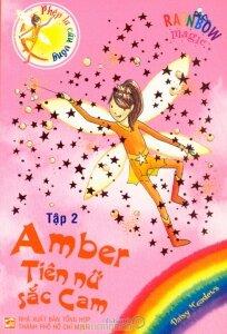 Phép lạ cầu vồng - Tiên nữ cầu vồng: Amber - Tiên nữ sắc Cam - Daisy Meadows
