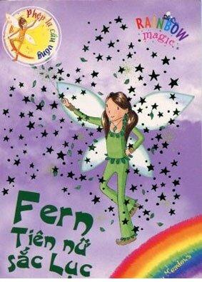 Phép lạ cầu vồng - Tiên nữ cầu vồng: Fern - Tiên nữ sắc Lục - Daisy Meadows