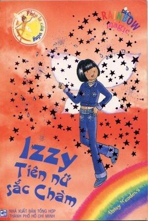 Phép lạ cầu vồng - Tiên nữ cầu vồng: Izzy - Tiên nữ sắc Chàm - Daisy Meadows