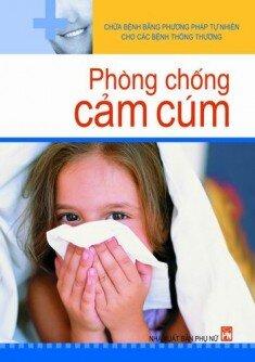 Phòng chống cảm cúm - Phạm Kim & Phạm Thắng