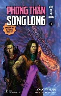Phong Thần song long (T1) - Nô lệ có kỳ tướng - Long Nhân