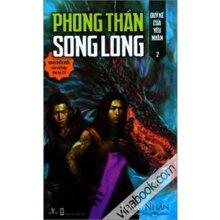 Phong Thần song long (T2) - Quỷ kế của yêu nhân - Long Nhân