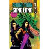 Phong Thần song long (Trọn bộ 10 tập) - Long Nhân