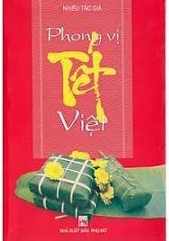 Phong vị Tết Việt - Nhiều tác giả