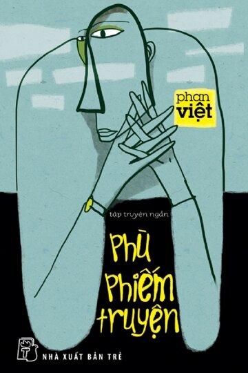 Phù phiếm truyện - Phan Việt