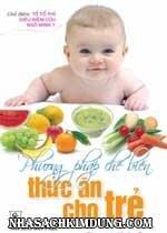 Phương pháp chế biến thức ăn cho trẻ