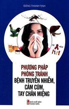 Phương Pháp Phòng Tránh Bệnh Truyền Nhiễm Cảm Cúm Tay Chân Miệng