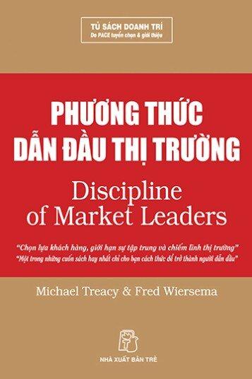Phương thức dẫn đầu thị trường - Michael Treacy & Fred Wiersema - Dịch giả: Lê Hồng Nhung