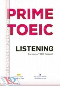 Prime Toeic - Listening (kèm CD)