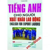 Tiếng anh cho người xuất khẩu lao động
