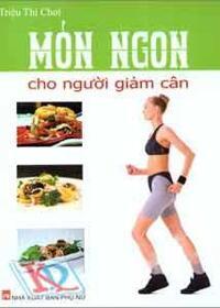 Món ngon cho người giảm cân - Triệu Thị Chơi